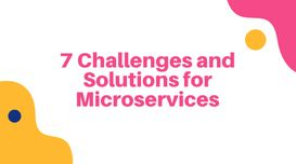 7 Challenges and Solutions for Micr...