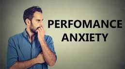 How to prevent perfomance anxiety j...