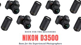 Nikon D3500 review- Boon for Noobs ...