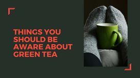 Should Green Tea lovers be worry ab...